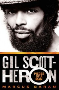 Marcus_Baram. Gil_Scott_Heron-Pieces-Of-A-Man